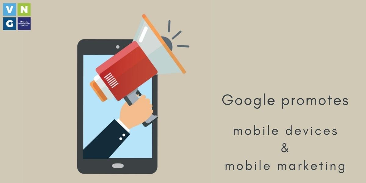 Με ποιο τρόπο η Google προωθεί το mobile marketing